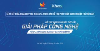 Lễ kí kết thỏa thuận hợp tác giữa iCheck và Trung tâm Hỗ trợ Phát triển Doanh nghiệp trẻ Việt Nam